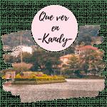 Que ver en Kandy