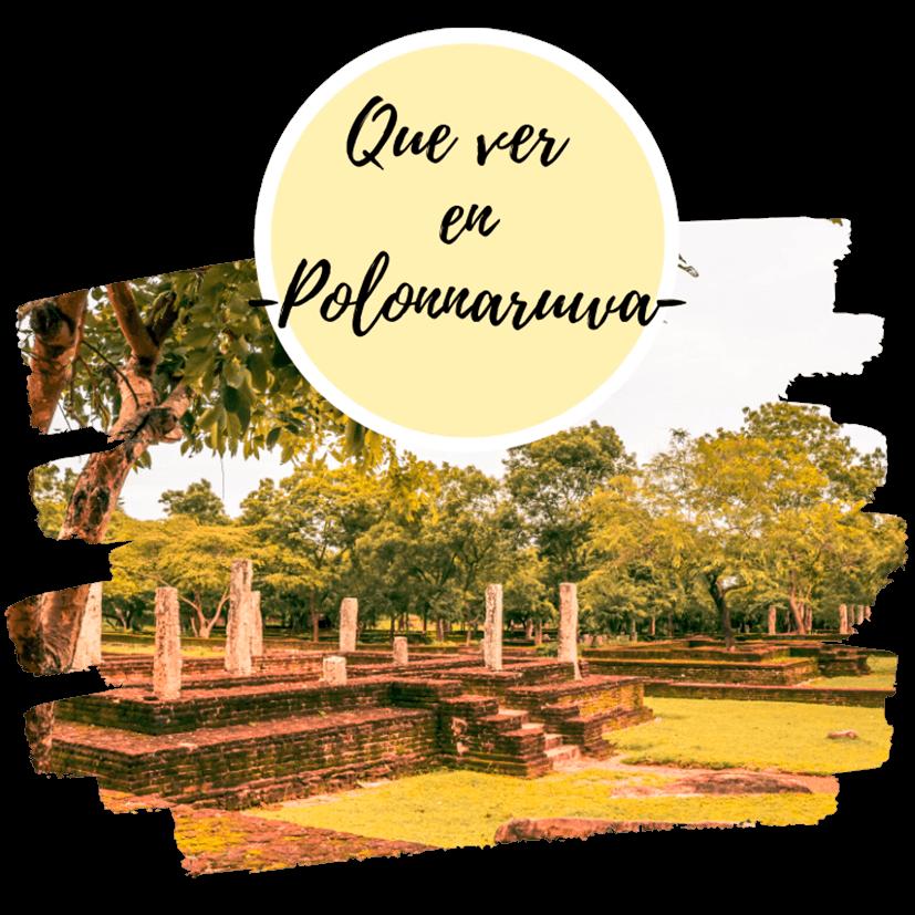 Qué ver en Polonnaruwa