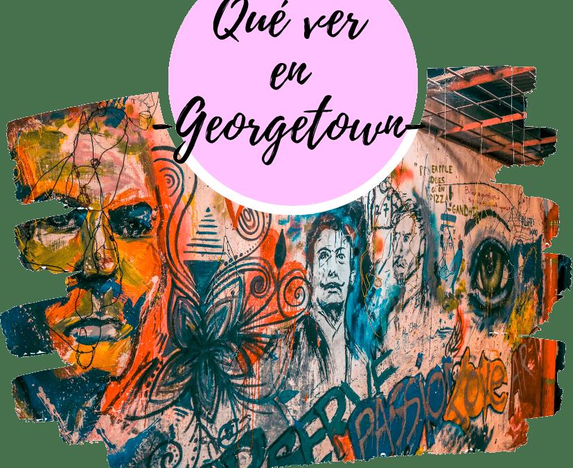 Qué ver en Georgetown