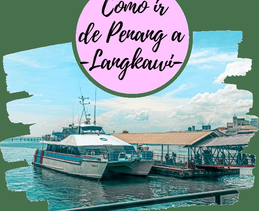 Cómo ir de Penang a Langkawi