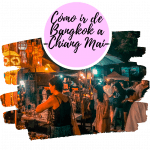 Cómo ir de Bangkok a Chiang Mai