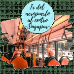 Como llegar del aeropuerto de Singapur al centro