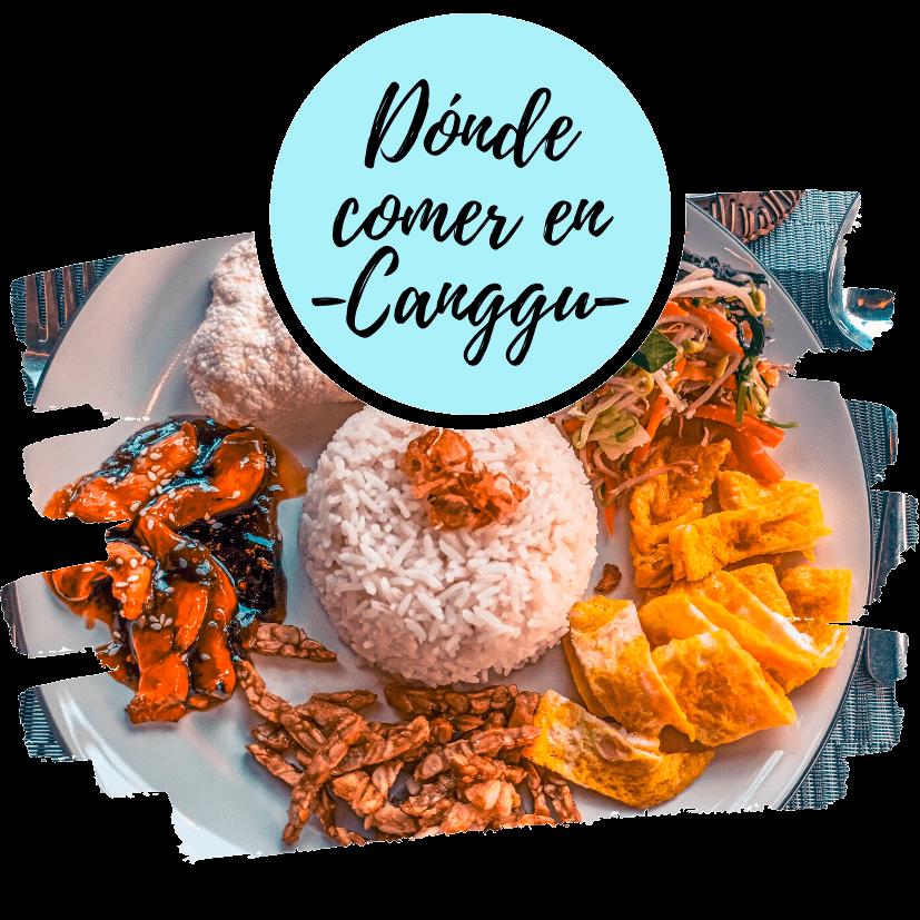Dónde comer en Canggu