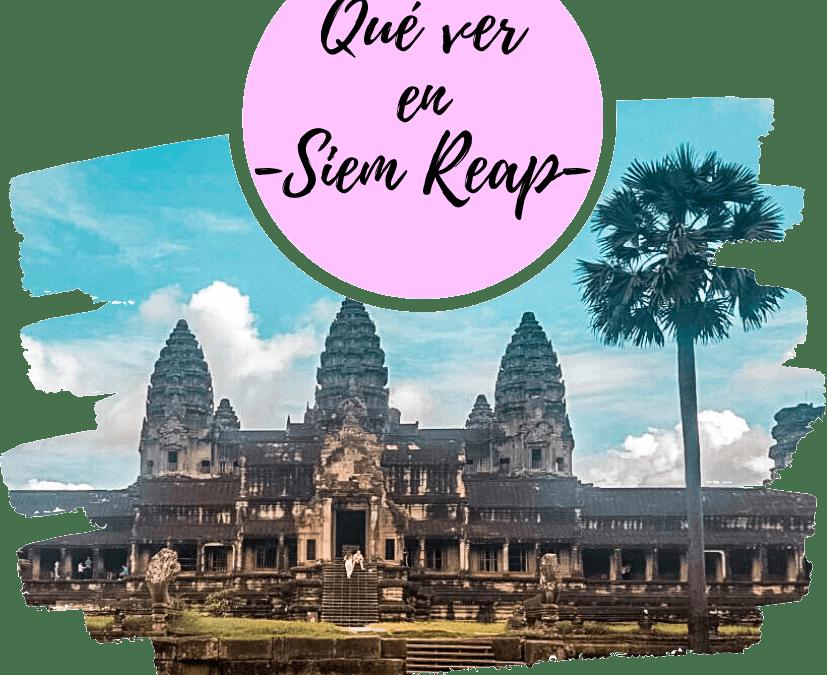 Qué ver en Siem Reap